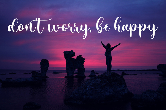 don't worry be happy quote